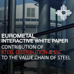EUROMETAL White Paper on Value Creation by Steel Distributors & SSC
