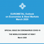 EUROMETAL Outlook on Economies and Steel Markets affected by the Covid-19 (Coronavirus)