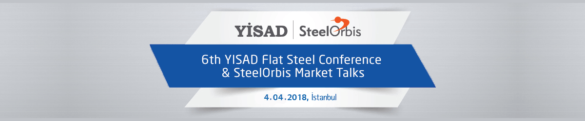 6th YISAD Flat Steel Conference & SteelOrbis Market Talks