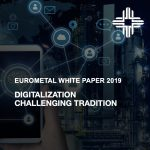 EUROMETAL White Paper 2019 on Digital Transformation